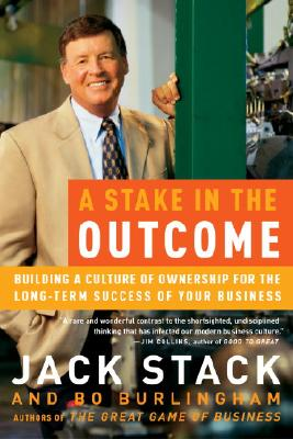 A Stake in the Outcome By Stack, Jack/ Burlingham, Bo