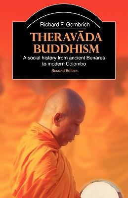 Theravada Buddhism By Gombrich, Richard F.