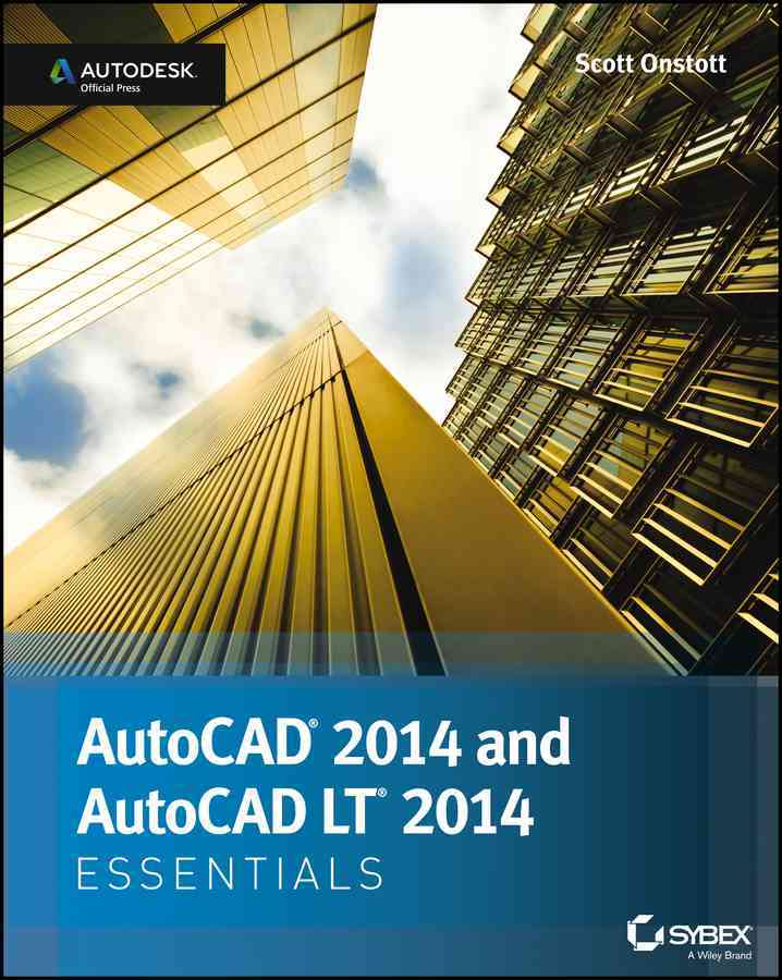 Autocad 2014 Essentials By Onstott, Scott